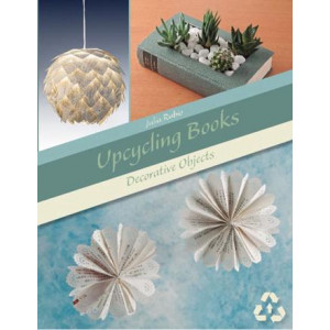 Upcycling Books: Decorative Objects