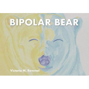 Bipolar Bear: A Resource to Talk about Mental Health