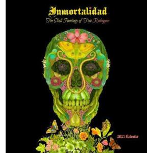 2021 Imortalidad Skull Paintings of Tino Rodriguez Calendar