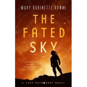 Fated Sky: A Lady Astronaut Novel