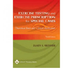 Exercise Testing & Exercise Prescription for Special Cases