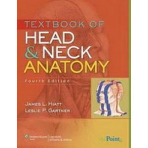 Textbook of Head & Neck Anatomy 4E