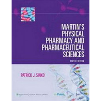 Martin's Physical Pharmacy & Pharmaceutical Sciences 6e