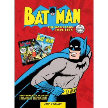 Batman: The War Years 1939-1946