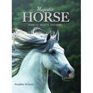 Majestic Horse: Nobility, Beauty, and Spirit