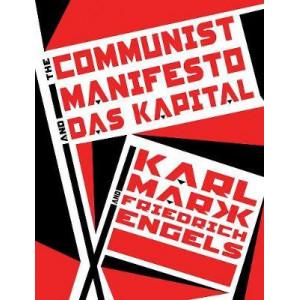 Communist Manifesto and Das Kapital, The