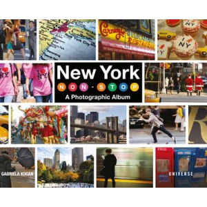 New York Non-Stop: A Photographic Album