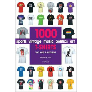 1000 T-Shirts: That Make a Statement