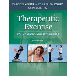 Therapeutic Exercise: Foundations and Techniques (7th Edition)