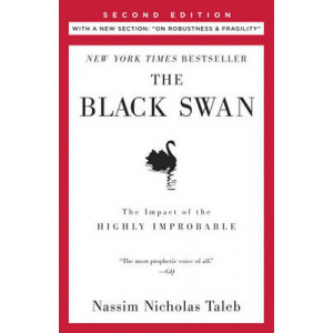 Black Swan: The Impact of the Highly Improbable