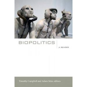 Biopolitics: A Reader