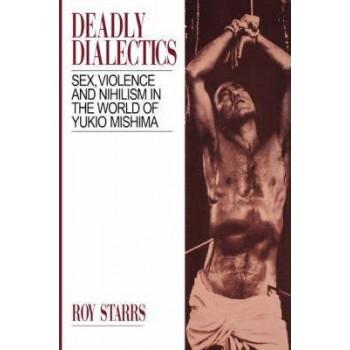 Deadly Dialectics