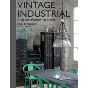 Vintage Industrial: Living With Design Icons