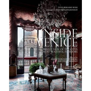 Inside Venice: A Private View of the City's Most Beautiful Interiors