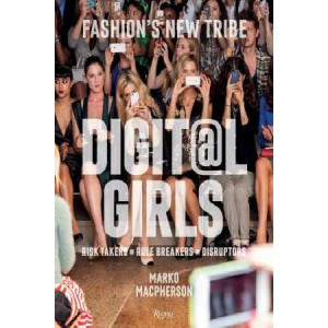 Digit@L Girls: The Style of Fashion's New Tribe