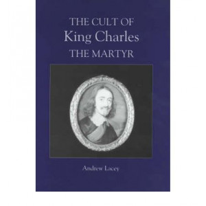 Cult of King Charles the Martyr, The