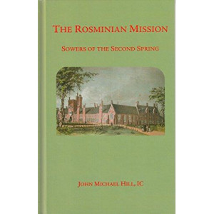 Rosminian Mission: Sowers for the Second Spring