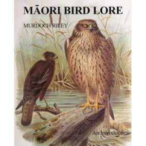 Maori Bird Lore: An Introduction