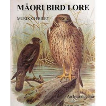 Maori Bird Lore: An Introduction