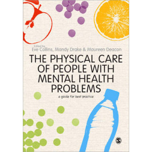Physical Care of People with Mental Health Problems: A Guide for Best Practice