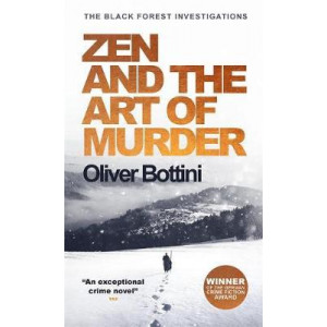 Zen and the Art of Murder: A Black Forest Investigation I