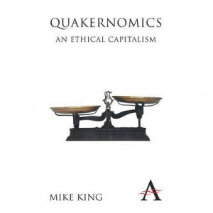 Quakernomics: An Ethical Capitalism