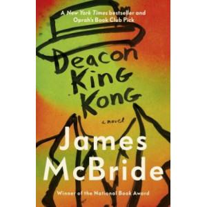 Deacon King Kong: CHOSEN BY BARACK OBAMA AS A FAVOURITE READ