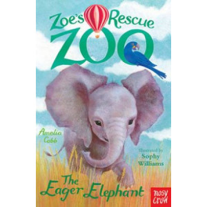 Zoe's Rescue Zoo: The Eager Elephant