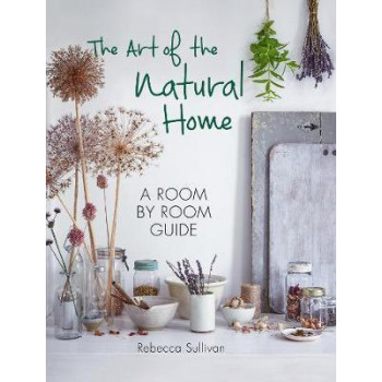 Art of the Natural Home, The