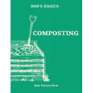 Bob's Basics: Composting