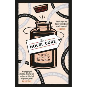 Novel Cure: An A to Z of Literary Remedies