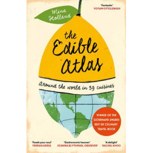 Edible Atlas: Around the World in Thirty-Nine Cuisines