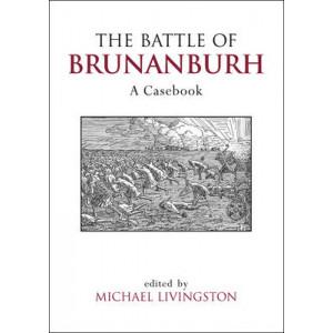Battle of Brunanburh, The: A Casebook