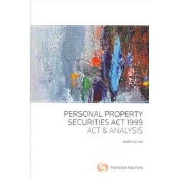 Personal Property Securities Act 1999 : Act & Analysis
