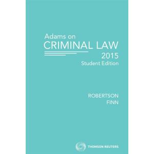 Adams on Criminal Law Student Edition 2015