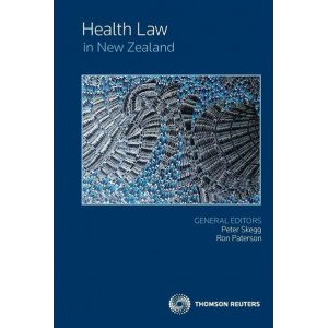 Health Law in New Zealand (Revised edition, 2015)