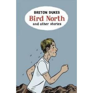 Bird North & Other Stories