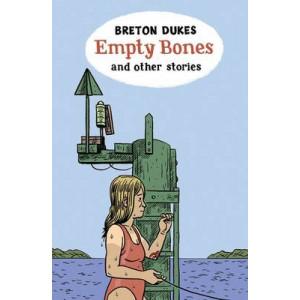 Empty Bones & Other Stories
