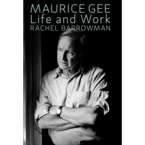 Maurice Gee: Life and Work