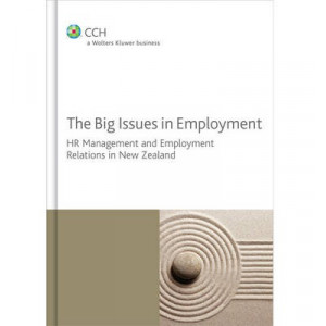 Big Issues in Employment: HR Management and Employment Relations in New Zealand