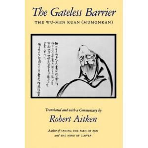 Gateless Barrier: The Wu-men Kuan (Mumonkan)