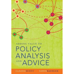 Adding Value To Policy Analysis & Advice