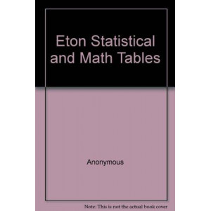 Eton Statistical and Math Tables