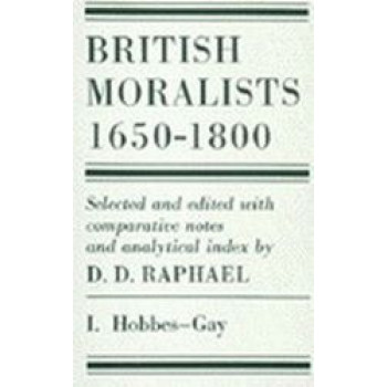 British Moralists : 1650-1800 (2 volume set)