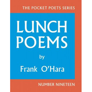 Lunch Poems: 50th Anniversary Edition