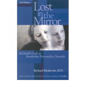 Lost in the Mirror   An Inside Look at Borderline Personality Disorder