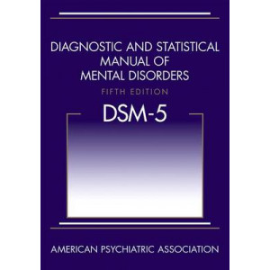 DSM-5 : Diagnostic & Statistical Manual of Mental Disorders ( DSM-V )