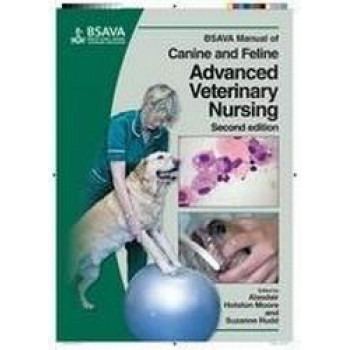 BSAVA Manual of Canine & Feline Advanced Veterinary Nursing