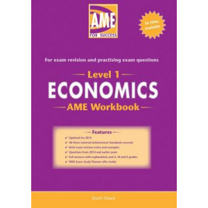 AME NCEA Level 1 Economics Workbook: 2015