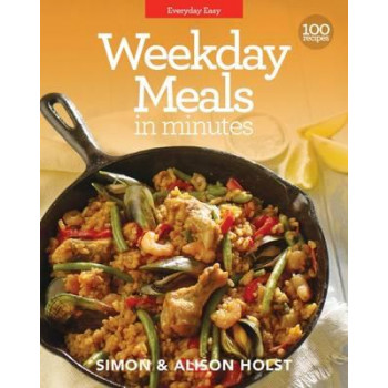 Weekday Meals in Minutes: Everyday Easy